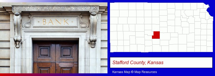 a bank building; Stafford County, Kansas highlighted in red on a map
