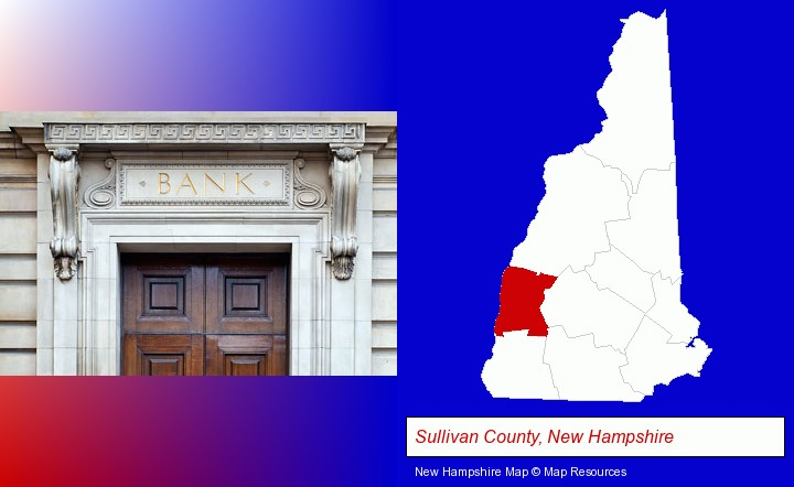 a bank building; Sullivan County, New Hampshire highlighted in red on a map