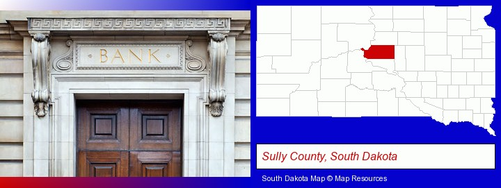 a bank building; Sully County, South Dakota highlighted in red on a map