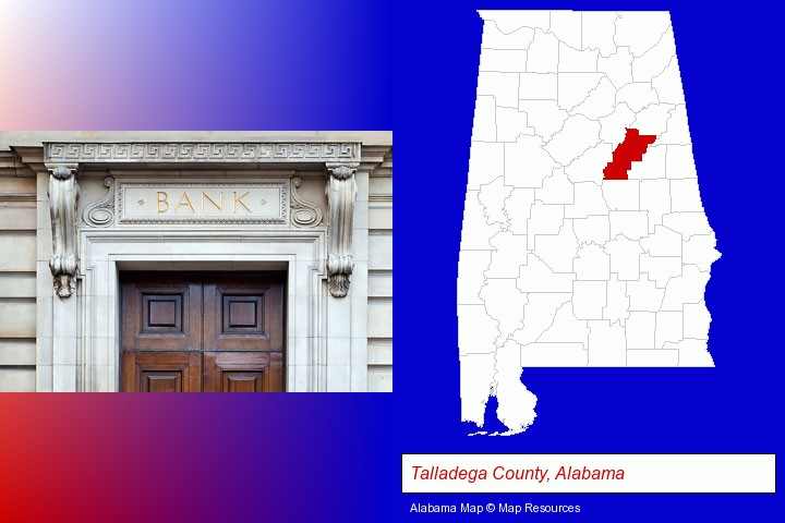 a bank building; Talladega County, Alabama highlighted in red on a map