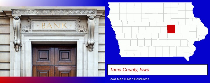 a bank building; Tama County, Iowa highlighted in red on a map