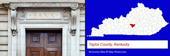 a bank building; Taylor County, Kentucky highlighted in red on a map
