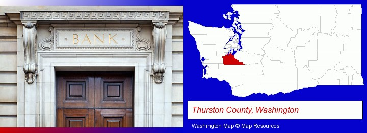 a bank building; Thurston County, Washington highlighted in red on a map