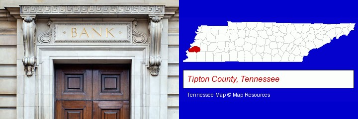 a bank building; Tipton County, Tennessee highlighted in red on a map