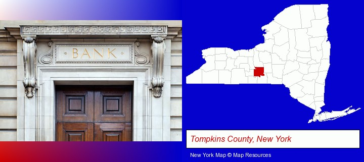 a bank building; Tompkins County, New York highlighted in red on a map