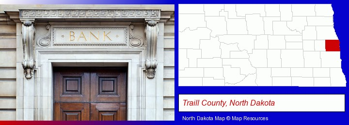 a bank building; Traill County, North Dakota highlighted in red on a map