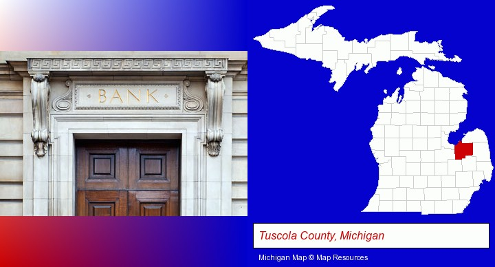 a bank building; Tuscola County, Michigan highlighted in red on a map