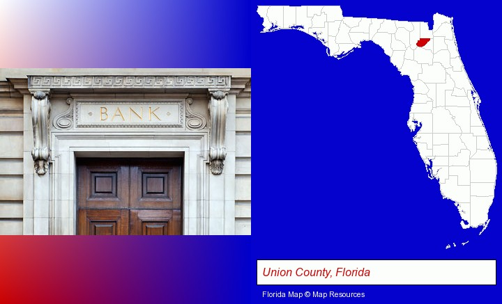 a bank building; Union County, Florida highlighted in red on a map