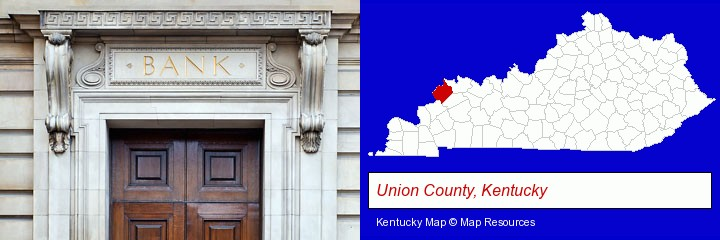 a bank building; Union County, Kentucky highlighted in red on a map