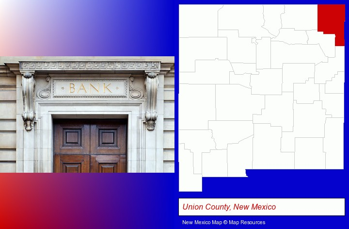 a bank building; Union County, New Mexico highlighted in red on a map