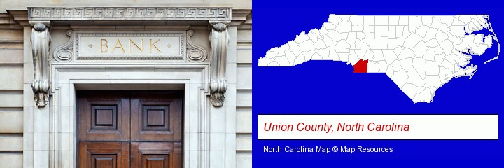 a bank building; Union County, North Carolina highlighted in red on a map