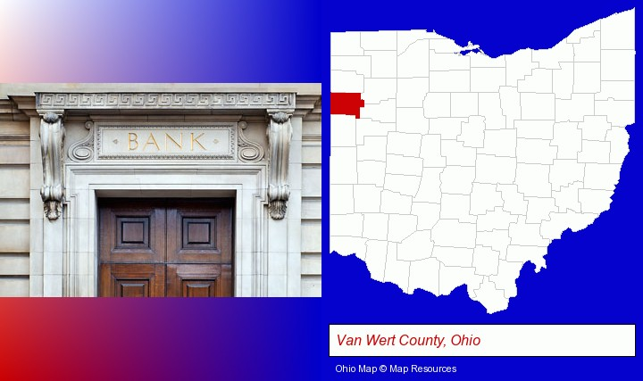 a bank building; Van Wert County, Ohio highlighted in red on a map