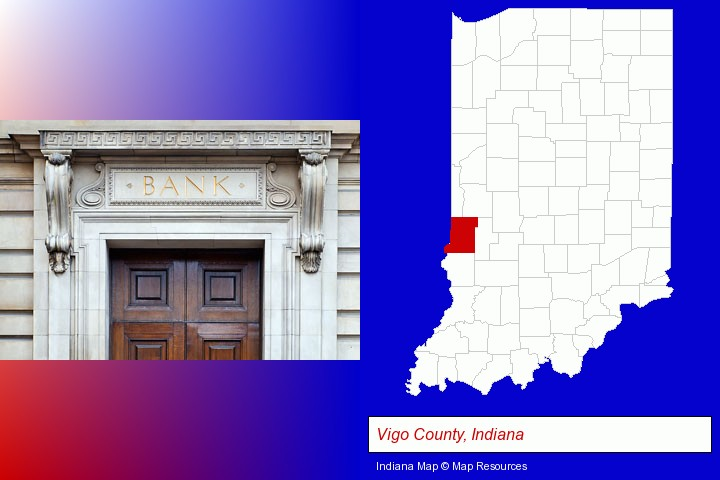 a bank building; Vigo County, Indiana highlighted in red on a map