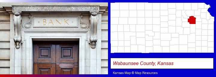 a bank building; Wabaunsee County, Kansas highlighted in red on a map