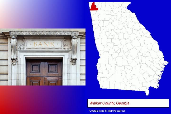 a bank building; Walker County, Georgia highlighted in red on a map