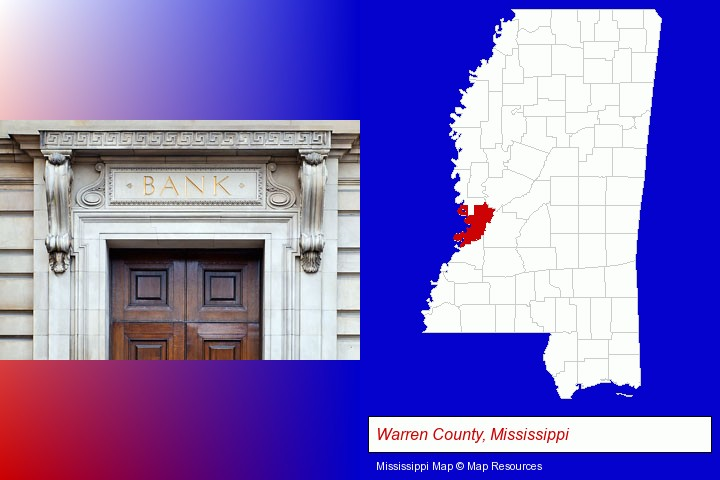 a bank building; Warren County, Mississippi highlighted in red on a map