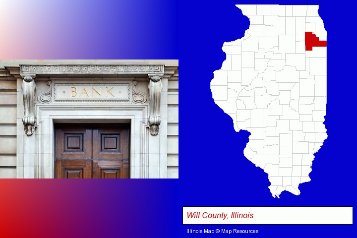 a bank building; Will County, Illinois highlighted in red on a map