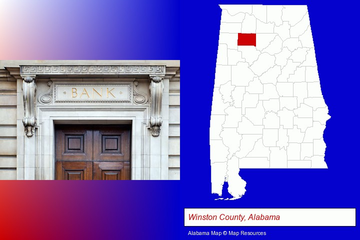 a bank building; Winston County, Alabama highlighted in red on a map