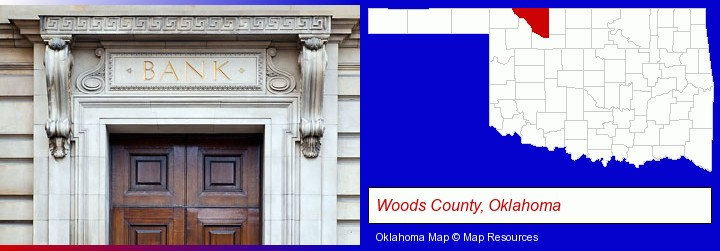 a bank building; Woods County, Oklahoma highlighted in red on a map