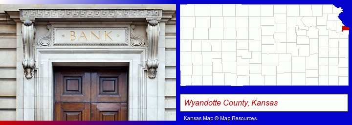 a bank building; Wyandotte County, Kansas highlighted in red on a map