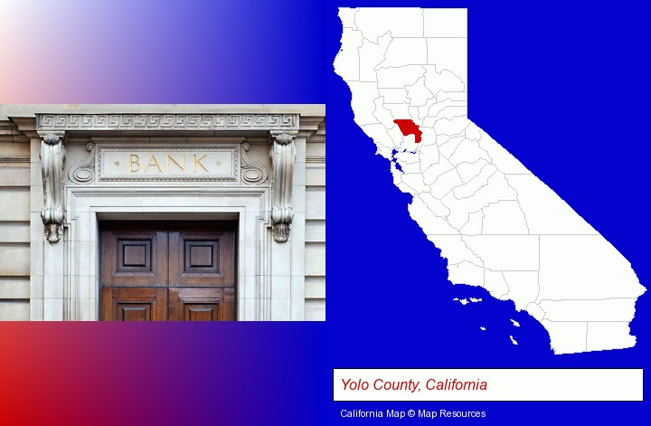 a bank building; Yolo County, California highlighted in red on a map